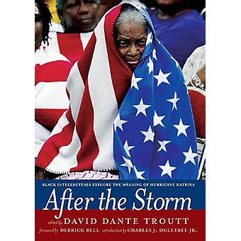 After the Storm - Black Intellectuals Explore the Meaning of Hurricane