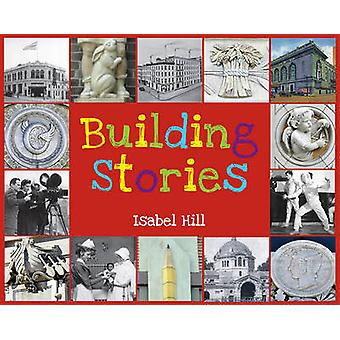Building Stories by Isabel Hill - 9781595722805 Book
