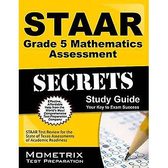 STAAR Grade 5 Mathematics Assessment Secrets - STAAR Test Review for t