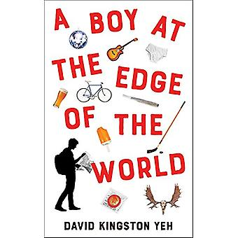 A Boy at the Edge of the World by David Kingston Yeh - 9781771832489