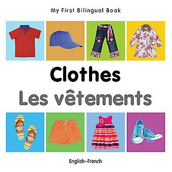 My First Bilingual Book - Clothes by Milet - 9781840598629 Book