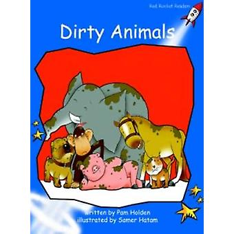 Dirty Animals - Early - Level 3 (International edition) by Pam Holden -