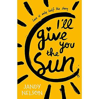 Dans ' ll Give You the Sun 9781406326499