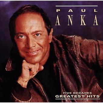 Paul Anka - Five Decades Greatest Hits [CD] USA import