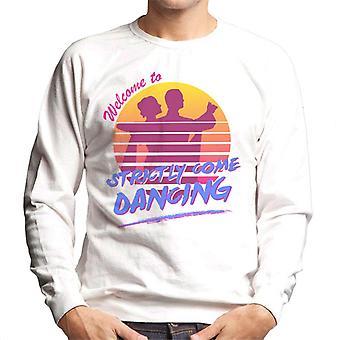 Welcome To Strictly Come Dancing Men's Sweatshirt