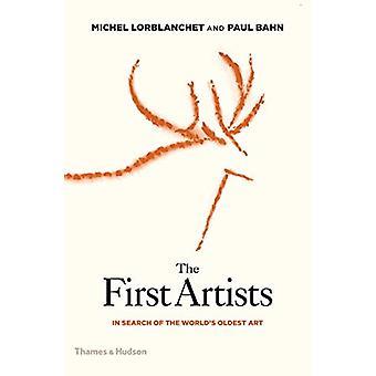 De eerste artiesten - op zoek naar's werelds oudste kunst door Michel Lorb