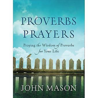 Ordsprogene bønner - bede visdom Ordsprogenes for dit liv af Joh