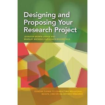 Ontwerpen en voorstellen van uw onderzoeksproject door Jennifer Brown stedelijke