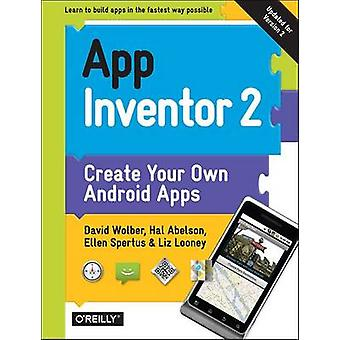 App Inventor 2 (2nd Revised edition) by David Wolber - Hal Abelson -