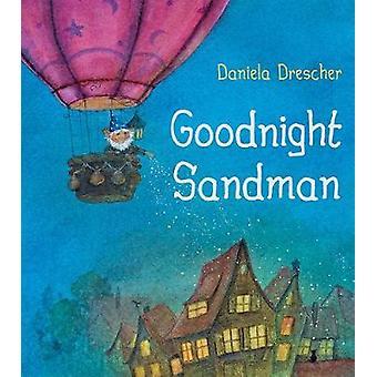 Goodnight Sandman by Goodnight Sandman - 9781782505259 Book