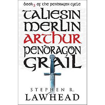 Arthur by Stephen R. Lawhead - 9781782640387 Book