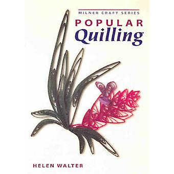 Popular Quilling by Helen Walter - 9781863513388 Book