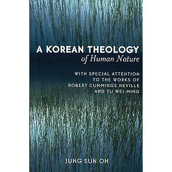 A Korean Theology of Human Nature - With Special Attention to the Work