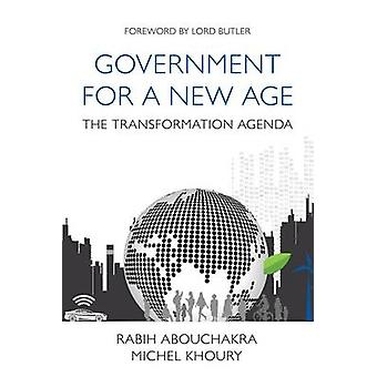 Government for a New Age - Managing Public Services in the 21st Centur