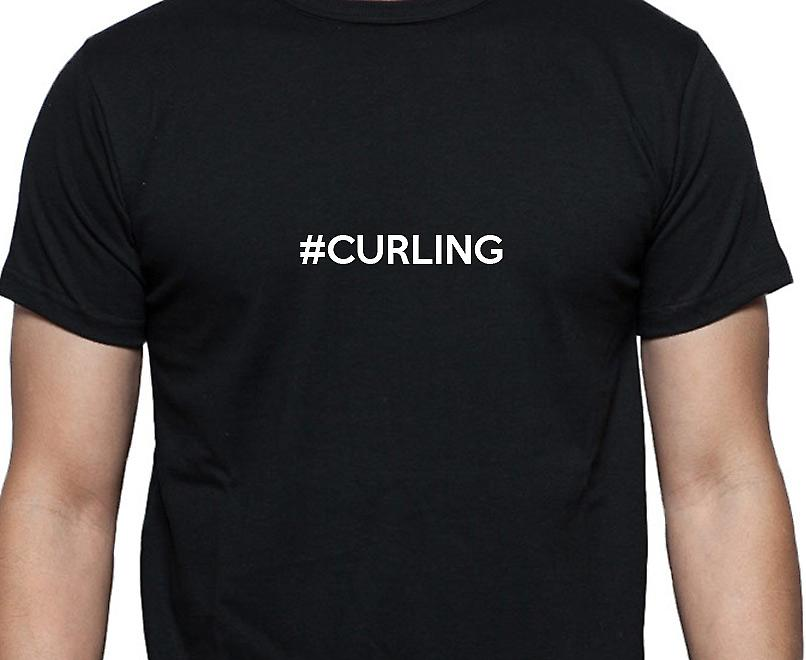 #Curling Hashag Curling Black Hand Printed T shirt
