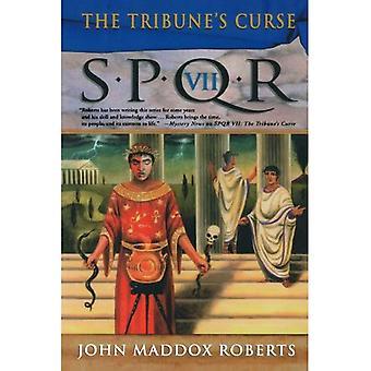 The Tribune's Curse (SPQR)