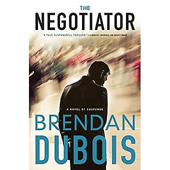 The Negotiator: A Novel of� Suspense
