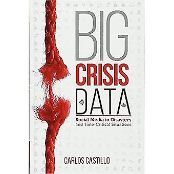 Wielki kryzys danych: Social Media w pilnych sytuacjach i katastrof