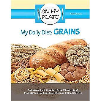 Mon alimentation quotidienne: Grains (dans mon assiette)
