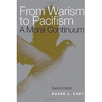 De Warism al pacifismo: un continuo Moral