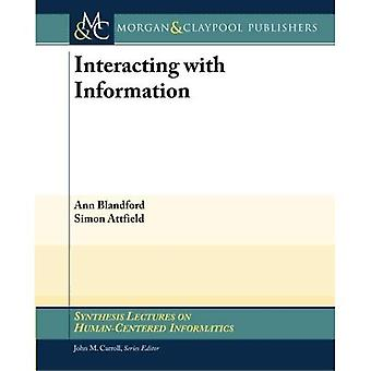 Interacting with Information (Synthesis Lectures on Human-Centered Informatics)