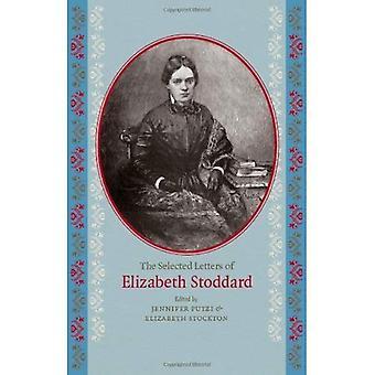 De utvalda bokstäverna i Elizabeth Stoddard