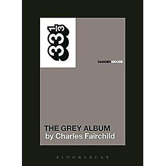 Danger Mouse's The Grey Album (33 1/3)