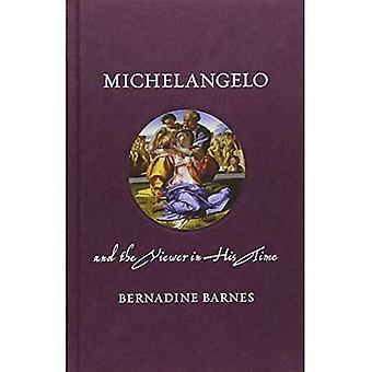 Michelangelo und dem Betrachter in seiner Zeit (Renaissance lebt)