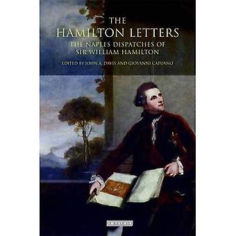 Hamilton Letters: The Naples Dispatches of Sir William Hamilton