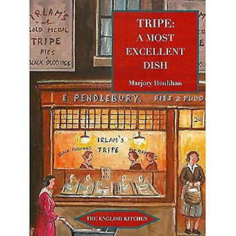 Tripe: A Most Excellent Dish (The English Kitchen)