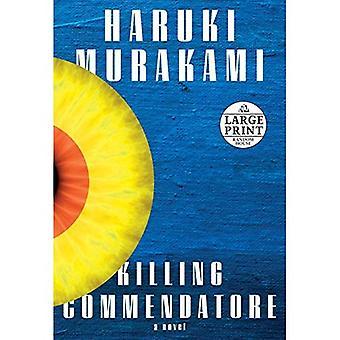 Killing Commendatore [Large Print]