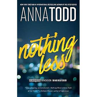 Nada menos por Ana Todd - libro 9781501130847