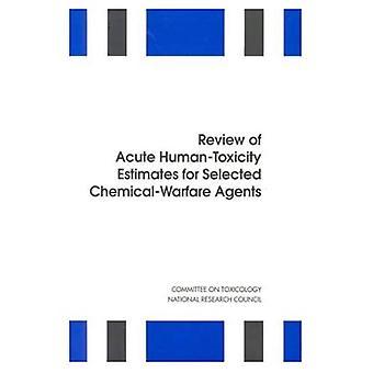 Überprüfung der akuten Human-Toxizität Schätzungen für ausgewählte chemische Kampfstoffe
