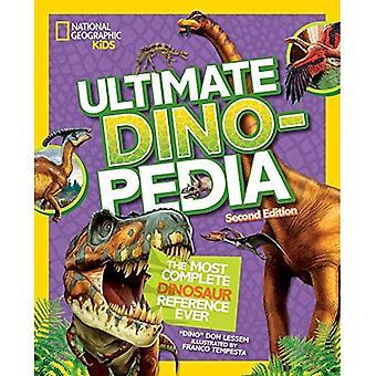 Ultimata dinosaurie Dinopedia, 2nd Edition (Dinopedia) (Dinopedia)