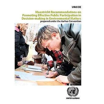 Maastricht aanbevelingen betreffende de bevordering van doeltreffende inspraak in besluitvorming in milieuaangelegenheden, welke is opgesteld onder het Verdrag van Aarhus