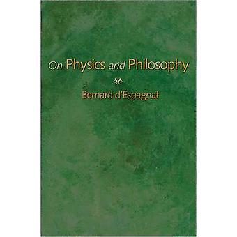 En física y filosofía por Bernard d' Espagnat - libro 9780691119649