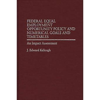 Política de oportunidades iguais de trabalho federal e metas numéricas e horários uma avaliação de impacto por Edward Kellough & j.