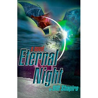Eternal Night by Shapiro & Bill