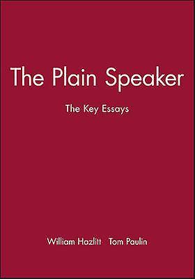 Plain Speaker by Hazlitt & William