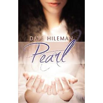 Pearl by Hileman & Dave