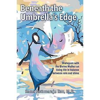 Sous les parapluies Edge un Dialogue intime avec la mère Divine par Rao & MD & Pemmaraju Rama