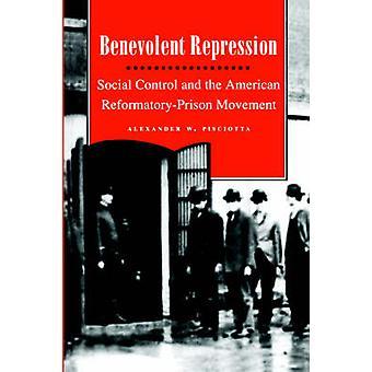 Welwillende repressie door Pisciotta & Alexander & W.