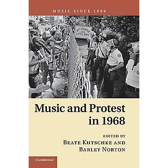 Music and Protest in 1968 by Kutschke & Beate