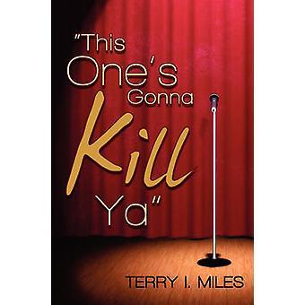 Ce qui va tuer YA par Miles & Terry j'ai.