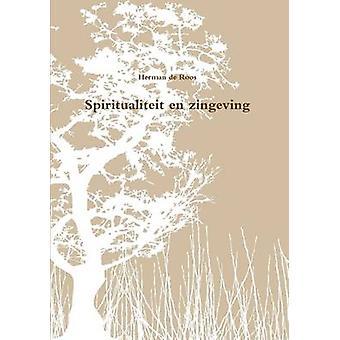 Spiritualiteit En Zingeving af De Roos & Herman