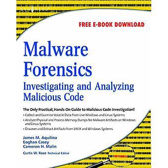 Malware Forensics by Aquilina