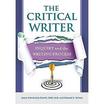 L'inchiesta di produttore critico e il processo di scrittura di Carroll & Joyce Armstrong & ed.