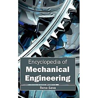 Encyclopedia of Mechanical Engineering by Sava & Rene