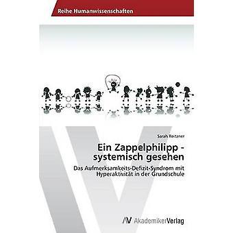 Ein Zappelphilipp Systemisch Gesehen av Reitzner Sarah