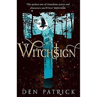 Witchsign (cendre tourment, tome 1) (cendre tourment)